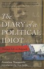 Cover of The Diary of a Political Idiot, by Jasmina Tesanovich